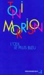 L'Oeil le plus bleu - Toni Morrison, Jean Guiloineau