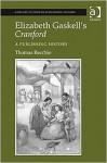 Elizabeth Gaskell's Cranford: A Publishing History - Thomas Recchio