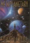 Metaplanetary: A Novel of Interplanetary Civil War - Tony Daniel