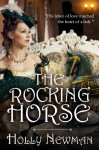 the Rocking Horse A Regency Novella - Holly Newman