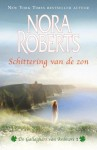 Schittering van de zon (De Gallaghers van Ardmore #1) - Nora Roberts