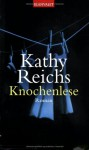 Knochenlese - Kathy Reichs, Klauss Berr