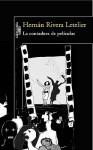 La contadora de películas - Hernán Rivera Letelier