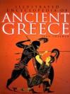 Illustrated Encyclopedia of Ancient Greece - Sean Sheehan