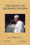 The Legacy of Zecharia Sitchin: The Shifting Paradigm - M.J. Evans, Paul Tice, Jack Barranger (Appendix)