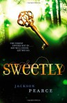 Sweetly - Jackson Pearce