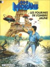 Bob Morane, Tome 18: Les Fourmis De L'ombre Jaune - Henri Vernes
