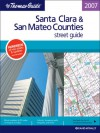 The Thomas Guide 2007 Santa Clara, San Mateo Street Guide: Street Guide (Santa Clara And San Mateo Counties Street Guide And Directory) - Rand McNally