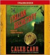 The Italian Secretary - Caleb Carr