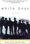 White Boys: Stories - Reginald McKnight