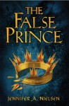 The False Prince (The Ascendance Trilogy #1) - Jennifer A. Nielsen