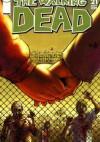 The Walking Dead #021 - Robert Kirkman, Cliff Rathburn, Charlie Adlard