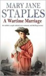 A Wartime Marriage - Mary Jane Staples