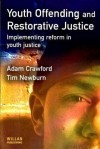 Youth Offending Restorative Justice - Adam Crawford, Tim Newburn