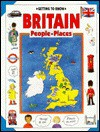Getting to Know Britain: People, Places - Moira Butterfield, Nicola Wright