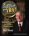 Stay Rich Forever & Ever: How to Have More Money Today, More Money for Retirement, and More Money for your Loved Ones - Ed Slott
