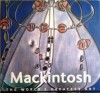 Mackintosh: The World's Greatest Art - Tamsin Pickeral