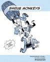 Shanahanigans Volume 1: Shrub Monkeys - Katie Shanahan, Shaggy Shanahan