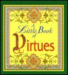 A Little Book of Virtues - Abingdon Press