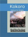 Kokoro: Hints and Echoes of Japanese Inner Life - Lafcadio Hearn