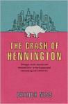 The Crash of Hennington - Patrick Ness