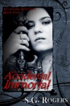 The Accidental Immortal - S.G. Rogers