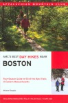 AMC's Best Day Hikes Near Boston: Four-Season Guide to 50 of the Best Trails in Eastern Massachusetts - Michael J. Tougias