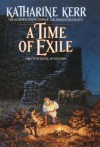 A Time of Exile (Deverry: The Westlands, #1) - Katharine Kerr