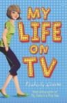 My Life on TV - Kimberly Greene, Rui Ricardo
