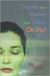 Dreams and Visions and Bears, Oh My! - Bill Scott