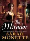 The Mirador - Sarah Monette