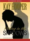 Hiding in the Shadows (Bishop/Special Crimes Unit Series #2) - Kay Hooper, Alyssa Bresnahan