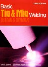 Basic TIG and MIG Welding - Ivan H. Griffin