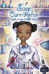 Sage Carrington, Eighth-Grade Science Sleuth - Justin Scott Parr