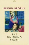 The Finishing Touch - Brigid Brophy