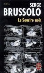 Le Sourire Noir - Serge Brussolo