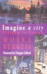 Imagine a City: Glasgow in Fiction - Moira Burgess
