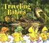 Traveling Babies - Kathryn O. Galbraith