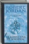 De Komst van de Schaduw (Het Rad des Tijds, #4) - Robert Jordan, Johan-Martijn Flaton