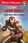 Iron Man Fights Back - Marvel Press Group, Thomas Macri