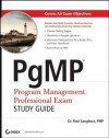 Pgmp: Program Management Professional Exam Study Guide - Paul Sanghera