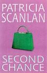 Second Chance (Open Door) - Patricia Scanlan