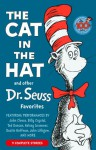 The Cat in the Hat and Other Dr. Seuss Favorites - Dr. Seuss