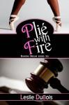 Plié with Fire (Dancing Dream #3.5) - Leslie DuBois