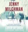 Cover of Snow (Audio) - Jenny Milchman, Cassandra Campbell