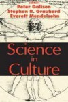 Science in Culture - Peter Galison, Everett Mendelsohn
