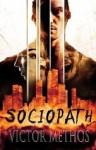 Sociopath - A Thriller (Jon Stanton #6) - Victor Methos