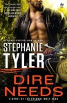 Dire Needs - Stephanie Tyler