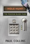Mole Hunt (The Maximus Black Files, #1) - Paul Collins