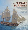 The Frigate Surprise: The Complete Story of the Ship Made Famous in the Novels of Patrick O'Brian: The Complete Story of the Ship Made Famous in the Novels of Patrick O'Brian - Brian Lavery, Nikolai Tolstoy